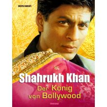 Shahrukh Khan. The King of Bollywood (Deepa Gahlot) German Language Hardcover Edition