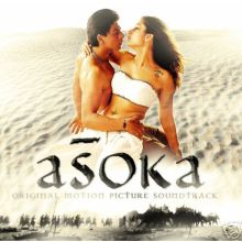 Asoka - Soundtrack (Shahrukh Khan , Kareena Kapoor)