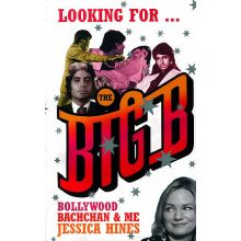 Looking for the Big B - Bollywood Bachchans & Me (BUCH)