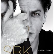Shahrukh Khan's Biography - Still Reading Khan SRK (453 pages)