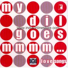 My Dil goes Mmmm - Soundtrack / Yashraj Love Songs
