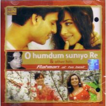 O HumDum Suniyo Re & Other Hits - CD (A.R.Rehman)