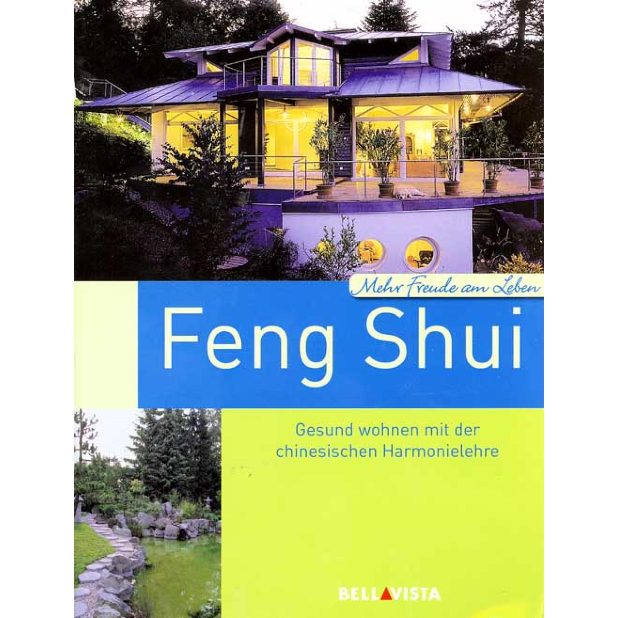 feng shui gesund wohnen mit der chinesischen harmonielehre paperback guidebook. Black Bedroom Furniture Sets. Home Design Ideas
