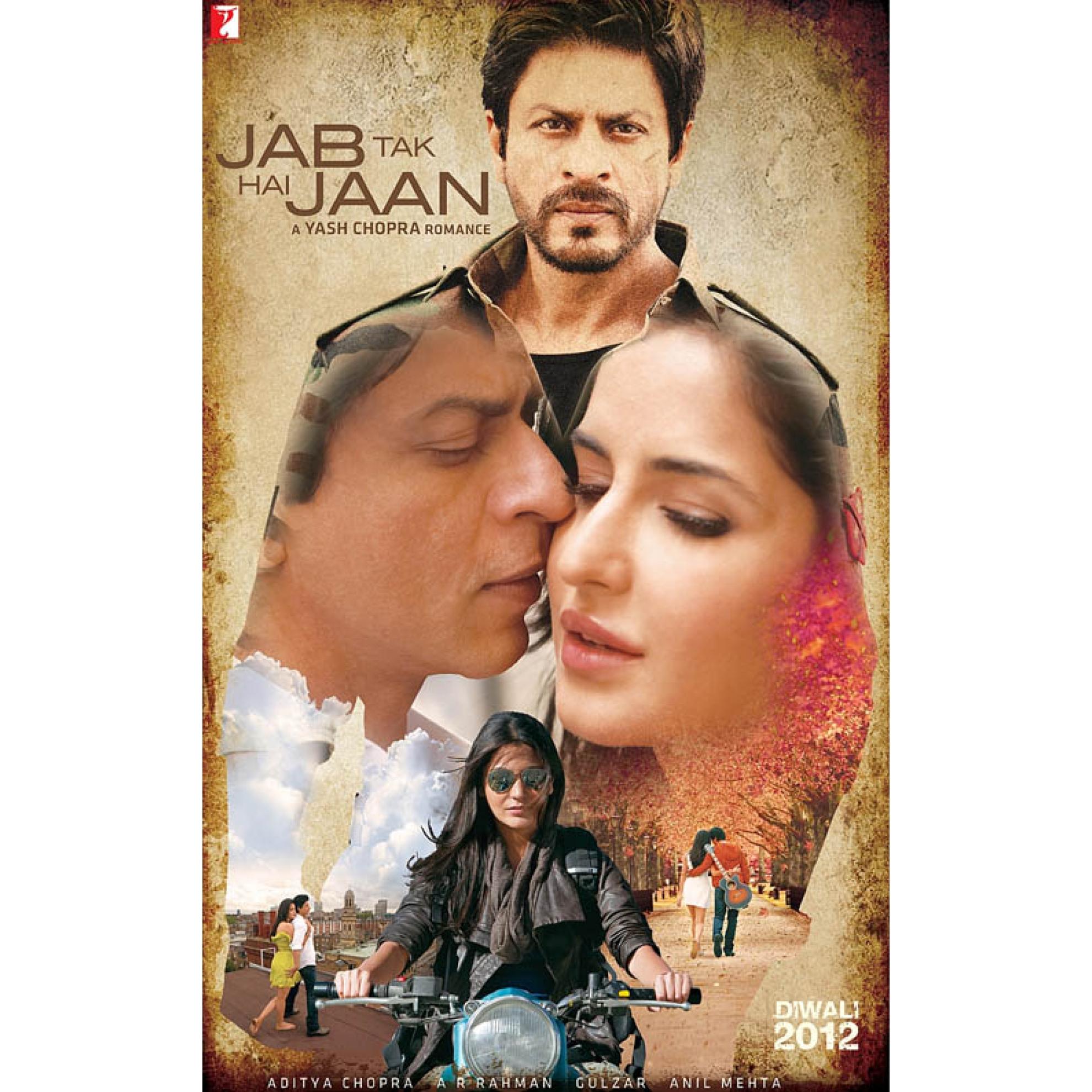 POSTER Jab Tak Hai Jaan  Jab Tak Hai Jaan Movie Poster